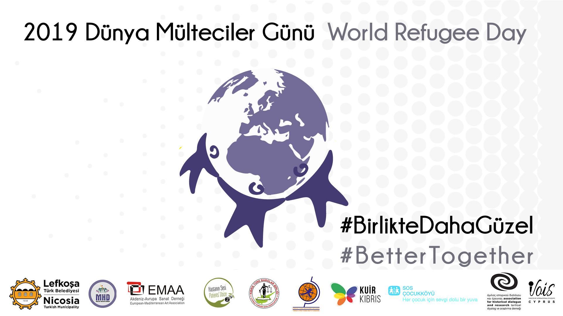 2019 Dünya Mülteciler Günü #BirlikteDahaGüzel
